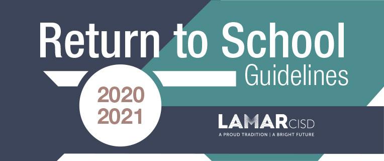 Lcisd Calendar 2021 2020 2021 Return to School Guidelines
